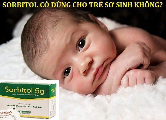 Sorbitol có dùng được cho trẻ sơ sinh?