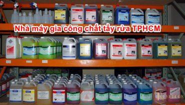 Xưởng Gia Công Chất Tẩy Rửa Công Nghiệp tốt nhất TpHCM