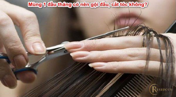 mung-1-dau-thang-co-nen-goi-dau-cat-toc-khong