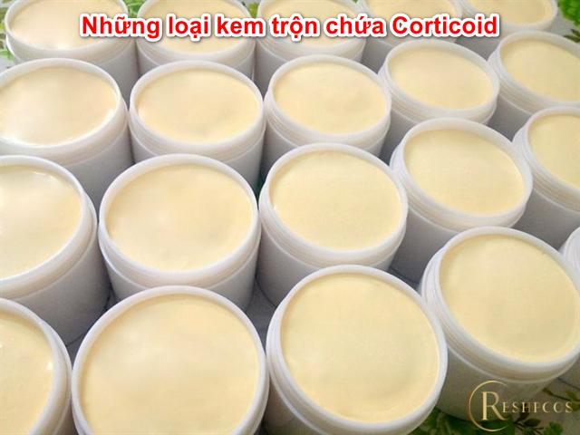 nhung-loai-kem-tron-chua-corticoid