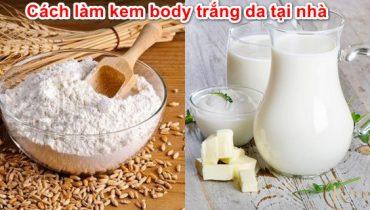 Top 7 cách làm kem body trắng da tại nhà an toàn tự nhiên