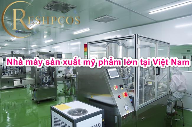 nha-may-san-xuat-my-pham-lon-tai-viet-nam